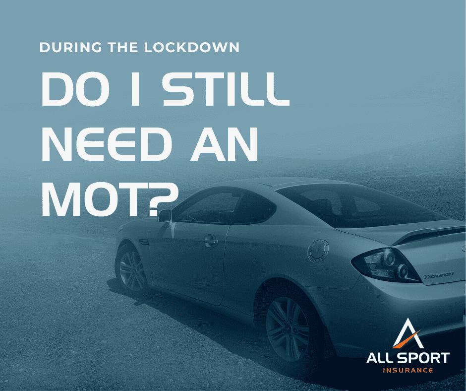 Do I still need to MOT my vehicle during lockdown?