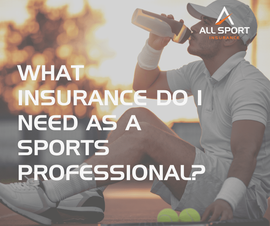 What insurance do I need as a sports professional?